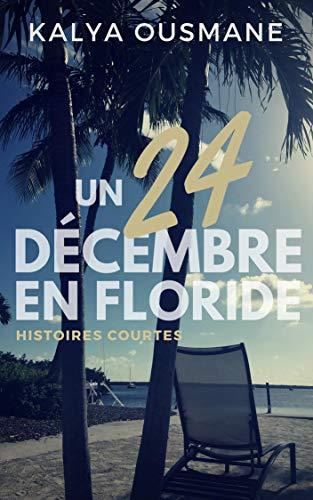 Un 24 décembre en Floride