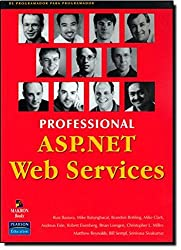 Professional ASP.NET Web Services by Andreas Eide (2001-11-02)
