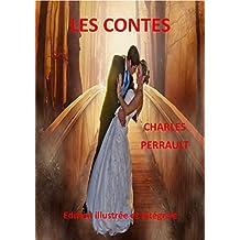 LES CONTES: Edition illustrée et intégrale