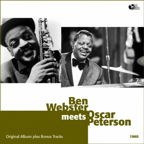 Ben Webster Meets Oscar Peterson (2 Original Album)