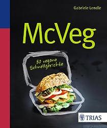 Mc Veg: 80 vegane Schnellgerichte