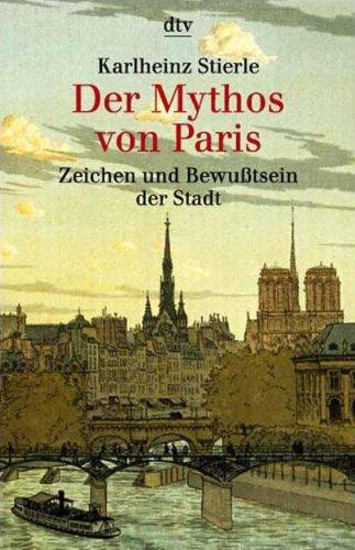 Der Mythos von Paris.