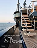 Style on Board: Sanlorenzo Yachts [Lingua Inglese]