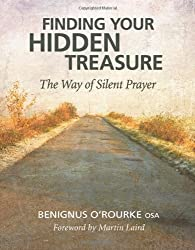 [ FINDING YOUR HIDDEN TREASURE: THE WAY OF SILENT PRAYER ] BY O'Rourke, Benignus ( Author ) [ 2010 ] Paperback