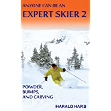 Anyone Can Be An Expert Skier 2 (English Edition)