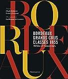 Bordeaux Grands crus classés 1855 : Médoc & Sauternes