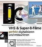 VHS & Super-8-Filme: Perfekt digitalisieren und restaurieren