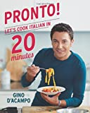 Pronto!: Let's Cook Italian in 20 Minutes