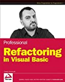 Professional Refactoring in Visual Basic (Programmer to Programmer)