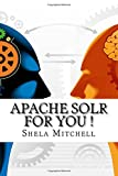Apache Solr For You !