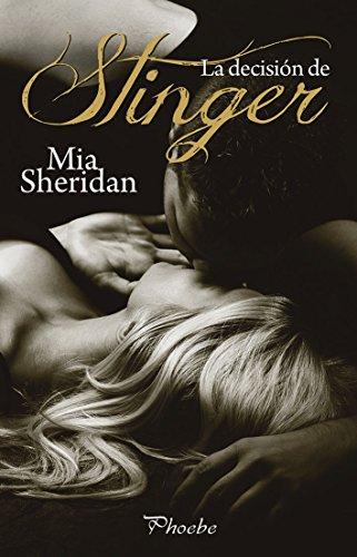 La decisión de Stinger de [Sheridan, Mia]