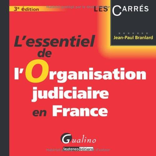 L'essentiel de l'Organisation judiciaire en France