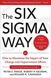 The Six Sigma Way: How GE, Motorola, and Other Top Companies are Honing Their Performance by Peter S. Pande et al (2000-05-18)