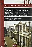 Historia de España: Protohistoria y Antigüedad de la Península Ibérica II : la Iberia prerromana y la romanidad: 2