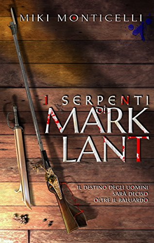Download I Serpenti di Marklant: Saga dei Pugno