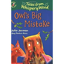 Owl's Big Mistake (Colour Young Hippo: Tales from Whispery Wood)