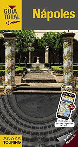 Nápoles (Urban) (Guía Total - Urban - Internacional) por Anaya Touring