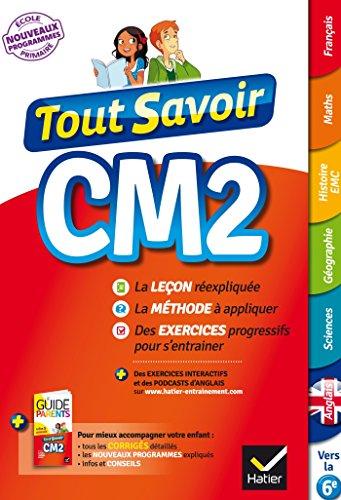 Tout Savoir CM2 - Nouveau programme 2016