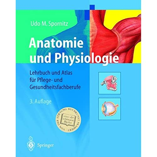 PDF] Anatomie und Physiologie: Lehrbuch und Atlas für Pflege- und ...
