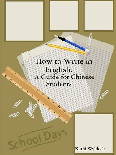 How to Write in English: A Guide for Chinese Students