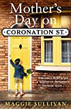 Best Book On Hitlers - Mother's Day on Coronation Street Review