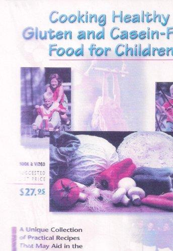 Preisvergleich Produktbild Cooking Healthy Gluten and Casein-Free Food for Children [VHS]