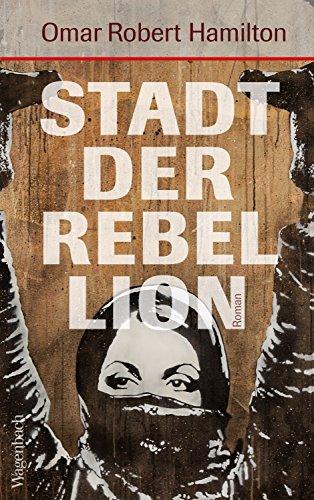 Stadt der Rebellion (Quartbuch) (Demokratie übersetzung In Der)