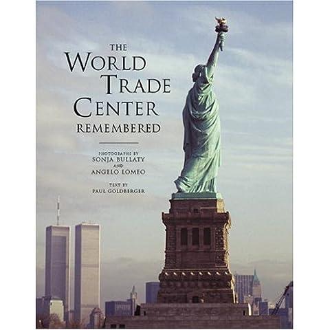 WORLD TRADE CENTER REMEMBERED        ING