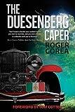 The Duesenberg Caper - Roger Corea