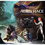 Alien Race: Visual Development of an Intergalactic Adventure by Peter Chan (2009-07-01)