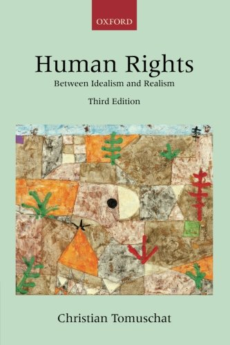 Human Rights: Between Idealism and Realism (Collected Courses of the Academy of European Law) por Christian Tomuschat