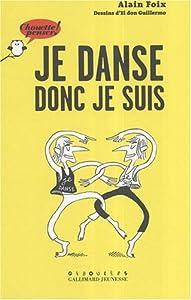 """Afficher """"Je danse donc je suis"""""""