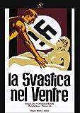 La Svastica Nel Ventre [Italian Edition]