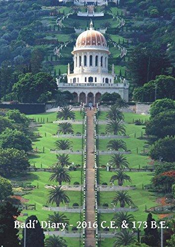 Badí' Diary - 2016 C.E. & 173 B.E.: UK Edition - Complete 2016 Gregorian diary with overlapping Bahá'í diary through to the end of 173 B.E. por J Herbert