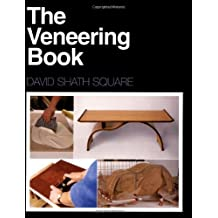 The Veneering Book (A Fine Woodworking Book)