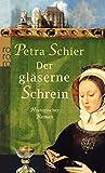 Der gläserne Schrein (Die Aachen-Trilogie)