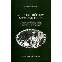 La Contre-Réforme mathématique : constitution et diffusion d'une culture mathématique jésuite à la Renaissance 1540-1640