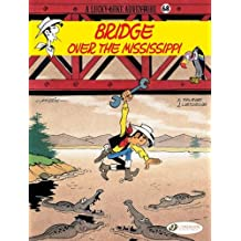 Lucky Luke Vol. 68 ; Bridge Over The Mississippi