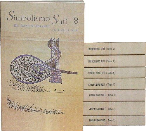 Simbolismo sufí: 8 por Javad Nurbakhsh