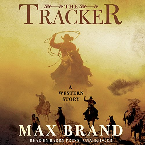 The Tracker: A Western Story