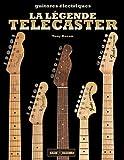 La légende Telecaster : L'histoire de la première guitare électrique solidbody au monde