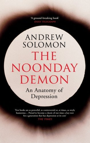 Portada del libro The Noonday Demon by Andrew Solomon (2016-01-07)