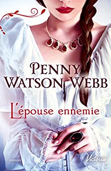 L'épouse ennemie (Victoria) (French Edition)