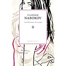 The Original of Laura: (Dying Is Fun) A Novel in Fragments (Penguin Modern Classics) by Vladimir Nabokov (2012-12-06)