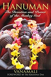 Hanuman: The Devotion and Power of the Monkey God by Vanamali (2010-05-15)