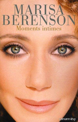 Moments intimes par Marisa Berenson