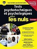 Tests psychotechniques et psychologiques pour les Nuls Concours Métiers de la sécurité grand format