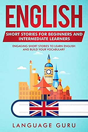 English Short Stories for Beginners and Intermediate