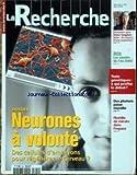 recherche la no 329 du 01 03 2000 neurones a volonte les savoirs de l an 2000 diane vaughan nasa test genetiques des photons passe muraille flottille de miroirs dans l espace