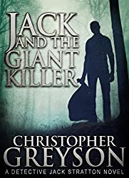 Detective Jack Stratton Mystery Thriller Series: JACK AND THE GIANT KILLER (English Edition)